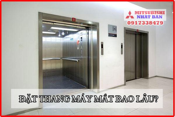 thời gian đặt hàng thang máy